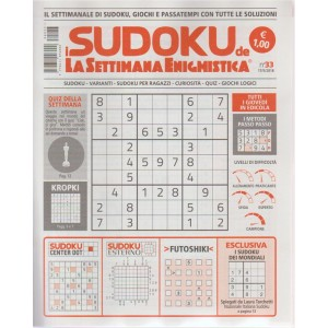 I Sudoku D.Settimana enigmistica n. 33 - 17/5/2018 - settimanale