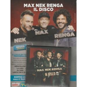 Doppio CD - Nek Max Renga: il DISCO - Sorrisi e canzoni TV