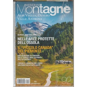 Meridiani Montagne - mensile n.92 Maggio 2018 Alpi Veglia, Devero, Valle Antrona