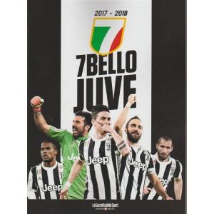 Libri Gazzetta 2 - Sette Bello Juve n. 1 - bimestrale - 2017-2018