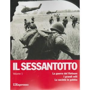 Il'68 - La Guerra Del Vietnam . I grandi miti. La società in gabbia. Volume 1