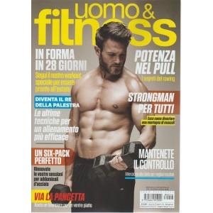 Uomo & Fitness - n. 16 - bimestrale - giugno - luglio 2018