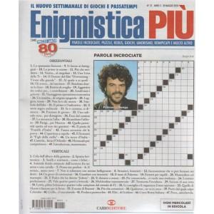 Enigmistica Piu' n. 21 - 30 maggio 2018 - ogni mercoledì in edicola