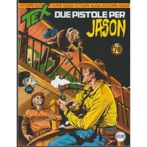 Tex Nuova Ristampa - mensile n. 433 Maggio 2018 Due Pistole per Jason