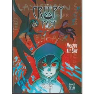 Creepy Past - mensile n. 1 Anno 1 - Maggio 2018 Nascosto nel Buio