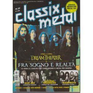 Classix! Metal - Dream Theater Tra Sogno e realtà - n. 34 - bimestrale - maggio - giugno 2018