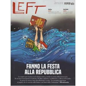 Left - settimanale n. 22 - 1 Giugno 2018 Fanno la festa alla Repubblica