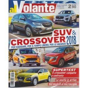 Al Volante Extra - Suv & Crossover 2018 - n. 42 - quadrimestrale - 31/5/2018