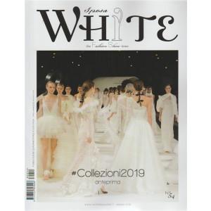 White Sposa -  maggio 2018 - n. 54 - collezione 2019 anteprima - quadrimestrale