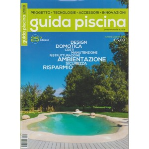 Guida Piscina - 25° edizione - numero speciale 2018 - n. 181 -