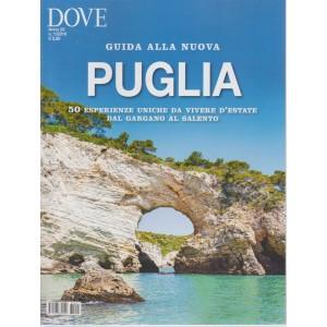 Dove Dossier 2 - Guida Puglia 2018 - n. 1 - giugno 2018 - quadrimestrale -