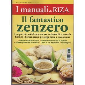 I Manuali di RIZA - bimestrale n. 7 Febbraio 2018 - Il Fantastico Zenzero