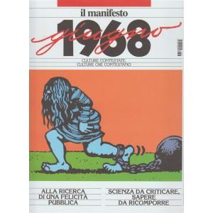 Il '68 - il Manifesto: Giugno 1968 Culture contestate, culture che contestano