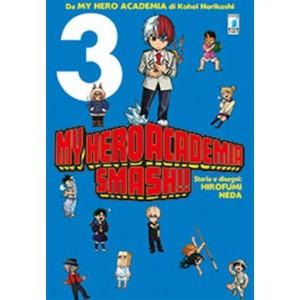 Manga: MY HERO ACADEMIA SMASH!! #3 - Star Comics collana Dragon #240