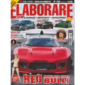 Elaborare - mensile n. 235 Febbraio 2018 - Tuning, Sport, Racing