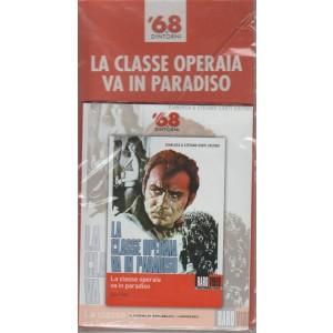 68 E Dintorni - La Classe Operaia va in paradiso - n. 3 - 20 giugno 2018 - di Elio Petri