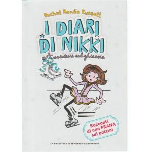 I Diari Di Nikki - Avventure Sul Ghiaccio - n. 4 - settimanale