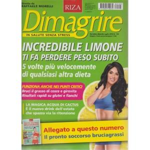 Dimagrire  n. 195 - periodico mensile - luglio 2018 -  + Pronto soccorso bruciagrassi. Diretta da Raffaele Morelli