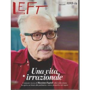 Left - settimanale n. 6 - 9 Febbraio 2018 - Una vita irrazionale