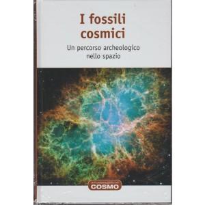 Una passeggiata nel Cosmo- Vol. 64 I fossili cosmici by RBA Italia