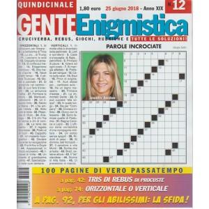 Gente Enigmistica - n. 12 - 25 giugno 2018 - quindicinale