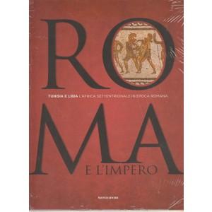 ROMA E L'IMPERO -Tunisia e Libia vol.6...L'Africa settentrionale in epoca romana