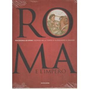ROMA E L'IMPERO -Macedonia vol.11...I Romani nella terra di Alessandro il Grande