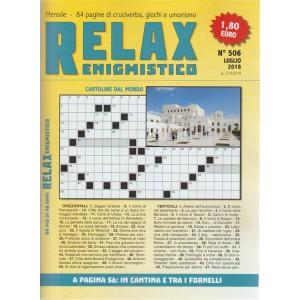 Relax - Enigmistico n. 506 - luglio 2018 - mensile