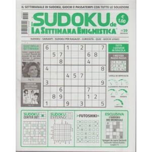 I Sudoku de la settimana enigmistica n. 39 - 28/6/2018 - settimanale
