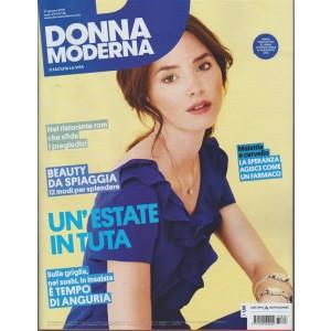 Donna Moderna - n. 28 - 27 giugno 2018 - settimanale