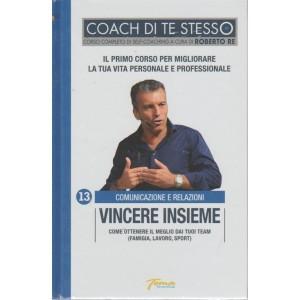 Coach Di Te Stesso - Vincere Insieme - n. 13 - Comunicazione e relazioni