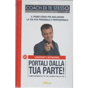 Coach Di Te Stesso - Portali dalla tua parte! - n. 11 - Leadership e motivazione