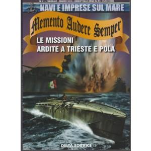 Memento Audere Semper - Bimetrale n. 21 Febbraio 2018 di Ugo gerini