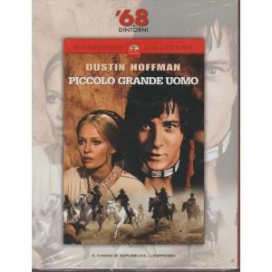 68 E Dintorni - Il Piccolo Grande Uomo - Dustin Hoffman - settimanale