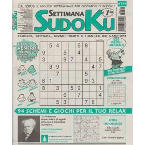 Settimana Sudoku - n. 674 - settimanale - 13 luglio 2018 - tutti i venerdi in edicola