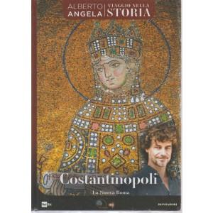 Viaggio nella storia. Alberto Angela n. 26 - settimanale - Costantinopoli. La nuova Roma