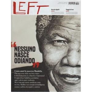 Left - n. 28 - 13 luglio 2018 - settimanale