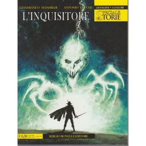 Le Storie Speciale - L'inquisitore - n. 5 - 12 luglio 2018 - annuale - 128 pagine a colori