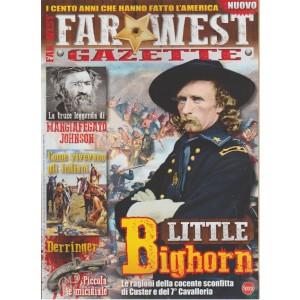 Far West Gazette Extra - Little Bighorn - n. 3 - bimestrale - riedizione l uglio - agosto 2018