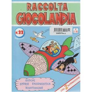 Raccolta Giocolandia - n. 22 - bimestrale -