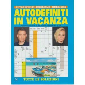 Autodefiniti In Vacanza - n. 268 - agosto - ottobre 2018 - periodico culturale