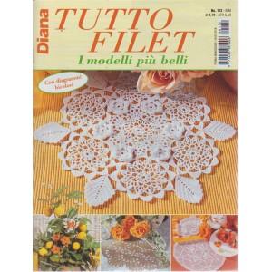 Diana Tutto Filet - n. 112 - bimestrale - 19/7/2018 - I modelli più belli