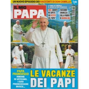 Il Mio Papa -n. 30 - 18 luglio 2018 - settimanale