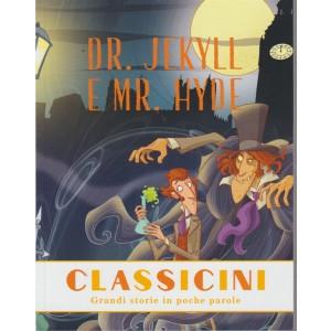 Classicini- Grandi storie in poche parole - n. 50 - settimanale - Dr. Jekill e Mr. Hyde