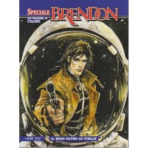 Brendon Speciale - Il Buio Oltre Le Stelle - n. 15 - luglio 2018 - mensile- 64 pagine a colori!