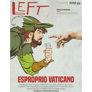 Left - settimanale n. 7 - 16 febbraio 2018 Esproprio Vaticano