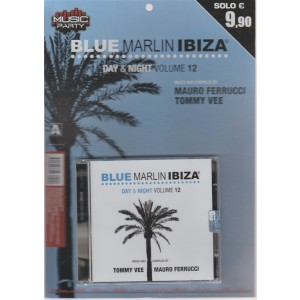 Music Party n. 2 - 2018 - trimestrale - Blue Marlin Ibiza - Day & Night volume 12