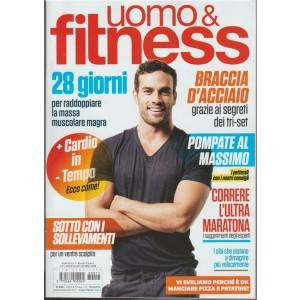 """Uomo & Fitness - bimestrale n. 17 Agosto 2018 """"+ cardio in - tempo: ecco come!"""""""