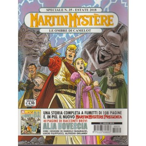 Martin Mystere Speciale - Le ombre di Camelot - n. 35 - estate 2018 - annuale - + Martin Mystere presenta alla rovescia