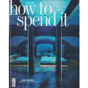 How To Spend It - mensile n. 54 Luglio 2018 by Il sole 24 Ore